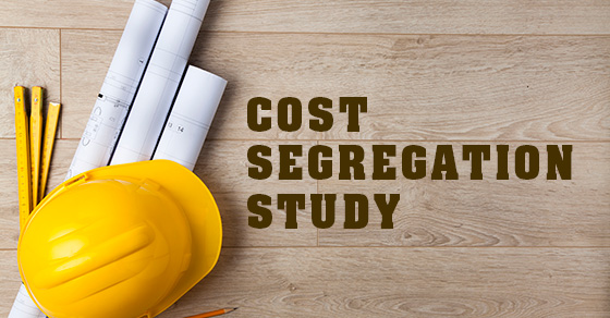 Accelerate depreciation deductions with a cost segregation study